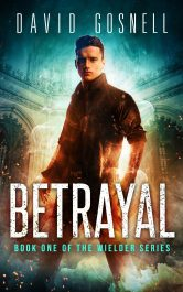 amazon bargain ebooks Betrayal Urban Fantasy Horror by David Gosnell