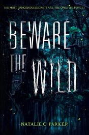 bargain ebooks Beware the Wild Young Adult/Teen Horror by Natalie C. Parker