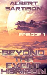 bargain ebooks Beyond the Event Horizon Episode One Science Fiction by Albert Sartison