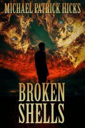 amazon bargain ebooks Broken Shells Horror by Michael Patrick Hicks