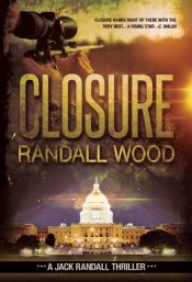 bargain ebooks Closure Political Thriller by Randall Wood