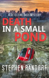 bargain ebooks Death in a Small Pond Crime Mystery by Stephen Randorf