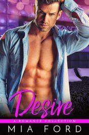 bargain ebooks Desire - A Romance Collection Contemporary Romance by Mia Ford
