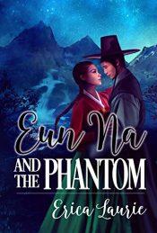 amazon bargain ebooks Eun Na and the Phantom YA Fantasy by Erica Laurie
