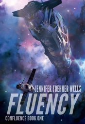 bargain ebooks Fluency Science Fiction by Jennifer Foehner Wells