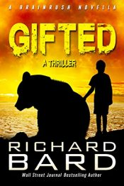 amazon bargain ebooks Gifted Action Adventure Thriller by Richard Bard