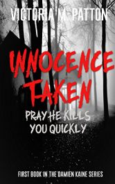 bargain ebooks Innocence Taken: Pray He Kills You Quickly Mystery / Thriller by Victoria M. Patton