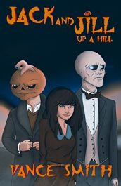 bargain ebooks Jack and Jill: Up A Hill Fantasy by Vance Smith