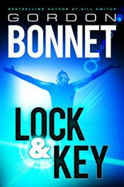 amazon bargain ebooks Lock & Key Action Adventure SciFi by Gordon Bonnet