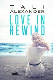 amazon bargain ebooks Love In Rewind Erotic Romance by Tali Alexander