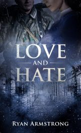 bargain ebooks Love and Hate: In Nazi Germany  Historical Romance by Ryan Armstrong