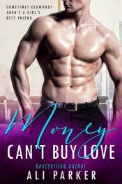 amazon bargain ebooks Money Can't Buy Love 1 Romance by Ali Parker