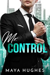 bargain ebooks Mr. Control Contemporary Romance by Maya Hughes