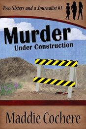 amazon bargain ebooks Murder Under Construction Cozy Mystery by Maddie Cochere