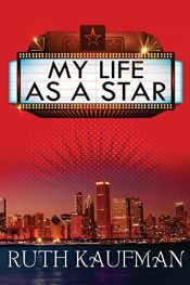 bargain ebooks My Life as a Star Contemporary Romantic Comedy by Ruth Kaufman