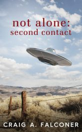 bargain ebooks Not Alone: Second Contact Science Fiction by Craig A. Falconer