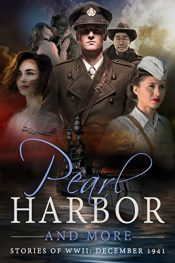 bargain ebooks Pearl Harbor and More: Stories of WWII - December 1941 Historical Fiction by Multiple Authors