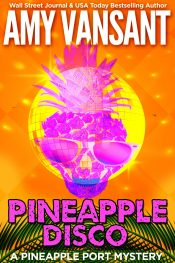 bargain ebooks Pineapple Disco Cozy Mystery by Amy Vansant