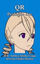 amazon bargain ebooks QR: Prologue Arc Urban Fantasy by J. B. Amber Alisha Usagi Serena Chūko Mouse