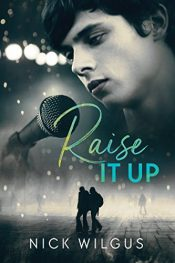 bargain ebooks Raise It Up Young Adult/Teen by Nick Wilgus
