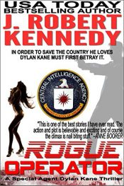 amazon bargain ebooks Rogue Operator Thriller by J. Robert Kennedy