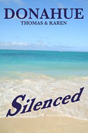bargain ebooks Silenced Mystery / Thriller / Adventure by Thomas & Karen Donahue