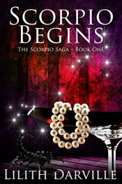 bargain ebooks Scorpio Begins Erotic Romance by Lilith Darville