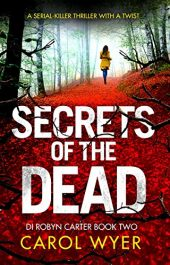 bargain ebooks Secrets of the Dead Crime Thriller by Carol Wyer