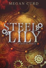 bargain ebooks Steel Lily Steampunk SciFi by Megan Curd