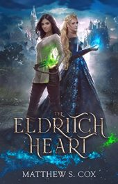 bargain ebooks The Eldrich Heart Young Adult/Teen Fantasy by Matthew S. Cox