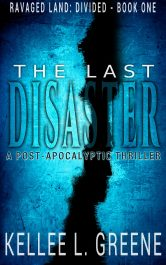 bargain ebooks The Last Disaster Science Fiction Adventure by Kellee L. Greene