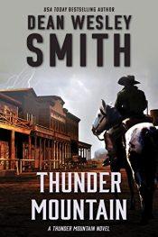 amazon bargain ebooks Thunder Mountain Science Fiction by Joshua Dean Wesley Smith