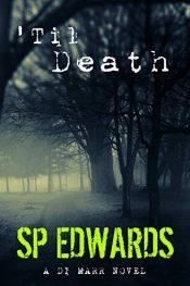 amazon bargain ebooks Til Death Thriller by SP Edwards