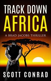 bargain ebooks Track Down Africa Action Thriller by Scott Conrad