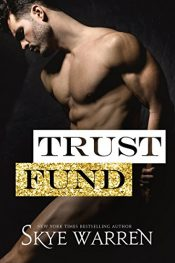 bargain ebooks Trust Fund Romance by Skye Warren