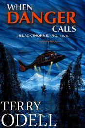 amazon bargain ebooks When Danger Calls Action Adventure by M. Terry Odell