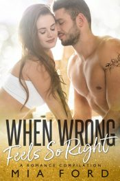 bargain ebooks When Wrong Feels So Right Contemporary Romance by Mia Ford