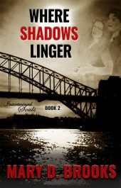 bargain ebooks Where Shadows Linger Romance by Mary D. Brooks