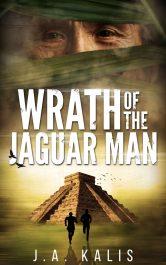 bargain ebooks Wrath of the Jaguar Man Action/Adventure by J.A. Kalis