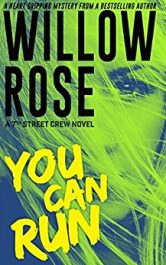 bargain ebooks You Can Run Mystery/Thriller by Willow Rose
