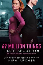 amazon bargain ebooks 69 Million Things I Hate About You Romance by Kira Archer