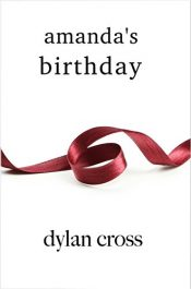 amazon bargain ebooks Amanda's Birthday Erotic Romance by Dylan Cross