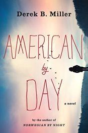 bargain ebooks American By Day Action/Adventure by Derek B. Miller