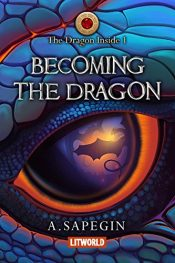 amazon bargain ebooks Becoming The Dragon Science Fiction Adventure by Alex Sapegin & Elizabeth Kulikov