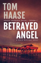 bargain ebooks Betrayed Angel Action Adventure by Tom Haase
