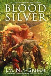 bargain ebooks Blood Silver Fantasy Adventure by J.M. Ney-Grimm