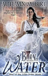 bargain ebooks Born of Water Epic Fantasy Adventure by Autumn M. Birt