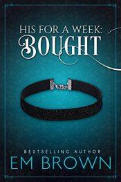 bargain ebooks Bought Erotic Romance by Em Brown