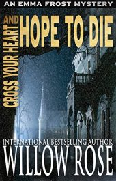 bargain ebooks Cross Your Heart and Hope to Die Horror Mystery by Willow Rose