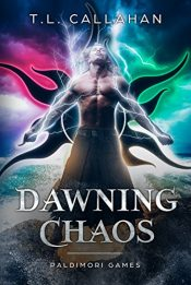 bargain ebooks Dawning Chaos Fantasy Adventure by T.L. Callahan